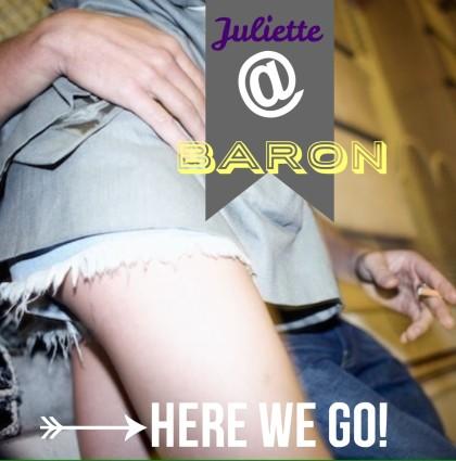 Juliette @Baron