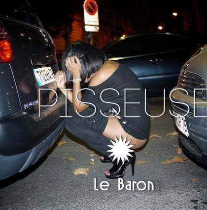 Pisseuse @Le Baron