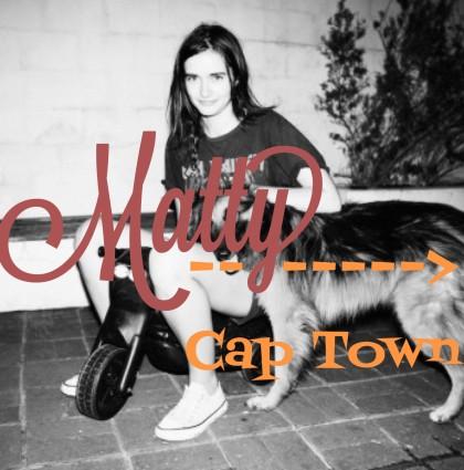 Matty @Cape Town